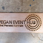 Prototype sign made at Maker Space