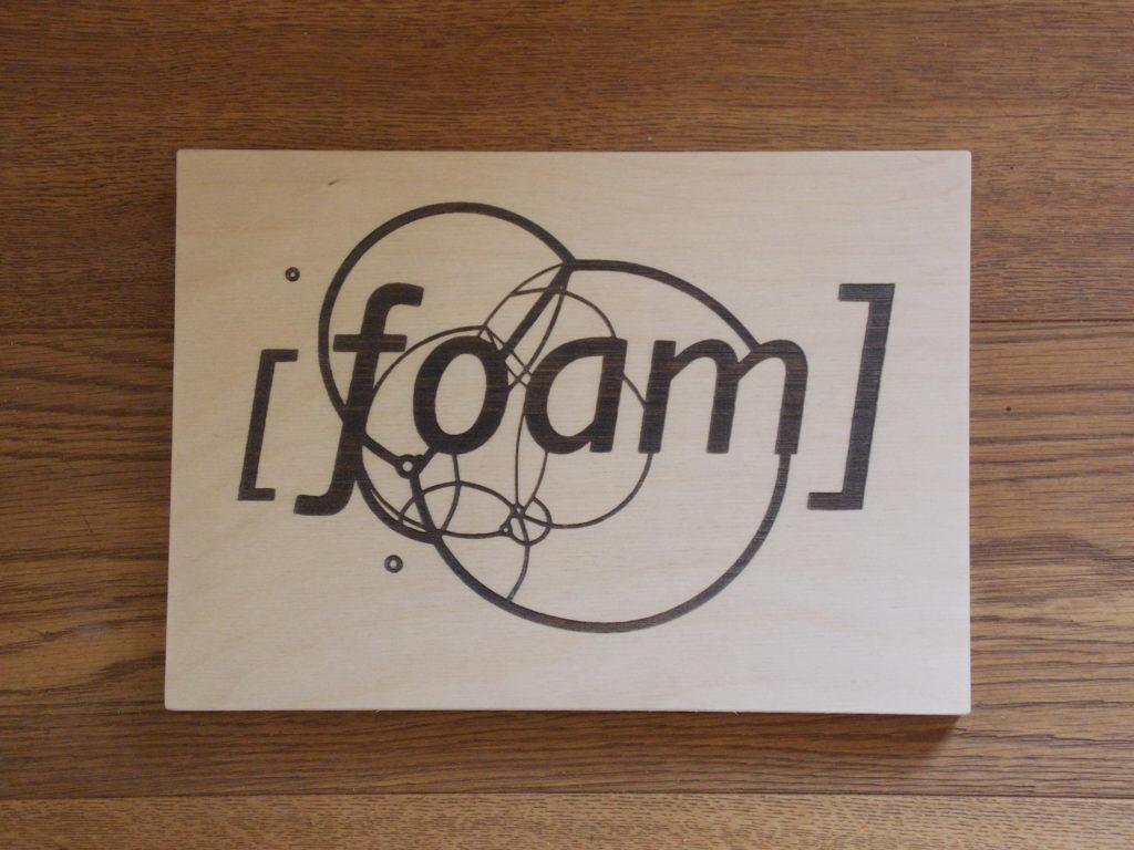 Laser engraved sign for [foam]